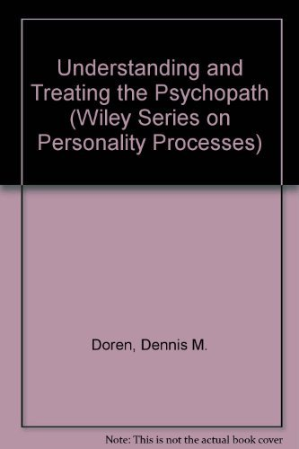 9780471836506: Understanding and Treating the Psychopath (Wiley Series on Personality Processes)