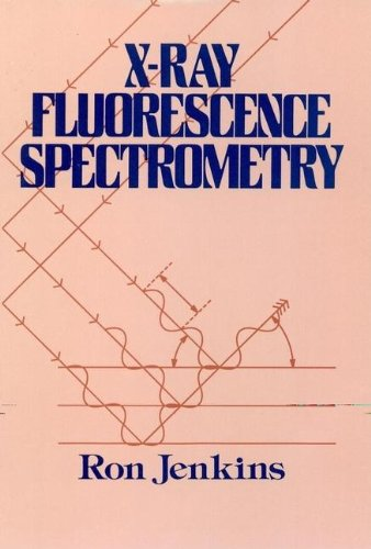 9780471836759: X-Ray Fluorescence Spectrometry (Chemical Analysis: A Series of Monographs on Analytical Chemistry and Its Applications)