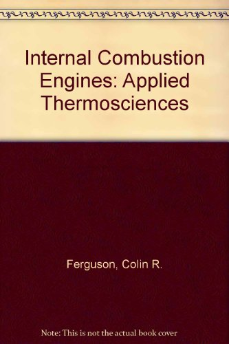 9780471837053: Internal Combustion Engines: Applied Thermosciences