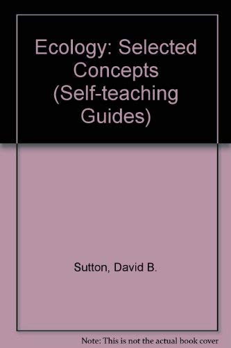 9780471838302: Ecology: Selected Concepts (Self-teaching Guides)
