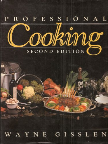 9780471838487: Professional Cooking, Second Edition