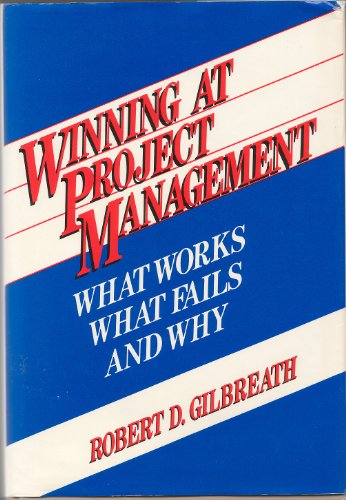 9780471839101: Winning at Project Management: What Works, What Fails and Why
