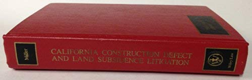 9780471840008: California Construction Defect and Land Subsidence Litigation (Trial Practice Library)