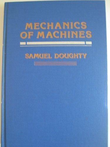 Mechanics of Machines: Doughty, Samuel