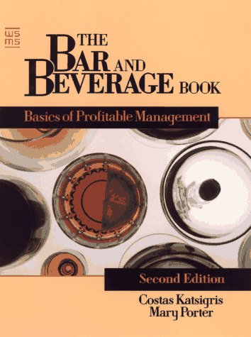 9780471842941: The Bar and Beverage Book: Basics of Profitable Management (Wiley Service Management Series)