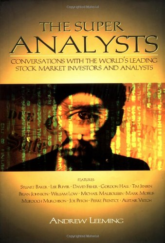 9780471843108: The Super Analysis: Conversations with the Worlds Leading Stock Market Investors and Analysis (Traders quest)