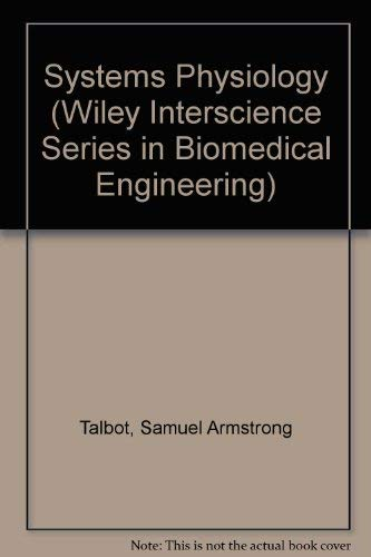 Systems Physiology (Wiley Interscience Series in Biomedical Engineering)