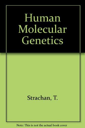 9780471844198: Human Molecular Genetics