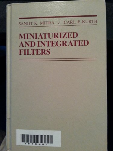 Miniaturized and Integrated Filters: Mitra, S.K. &