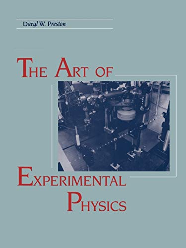 The Art of Experimental Physics: Dietz, Eric R.;