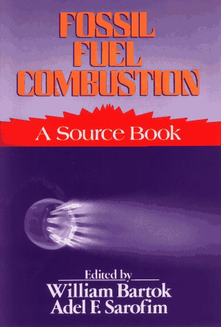 9780471847793: Fossil Fuel Combustion: A Source Book