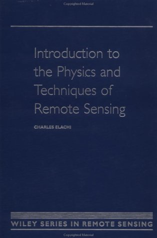 9780471848103: Introduction To The Physics and Techniques of Remote Sensing