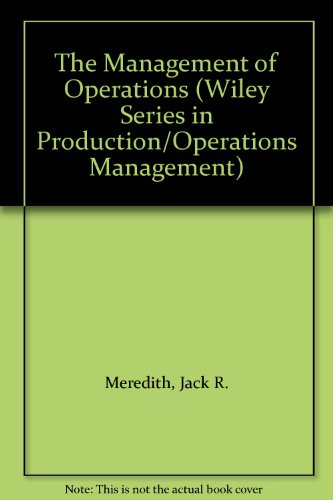 9780471848370: The Management of Operations (Wiley Series in Production/Operations Management)