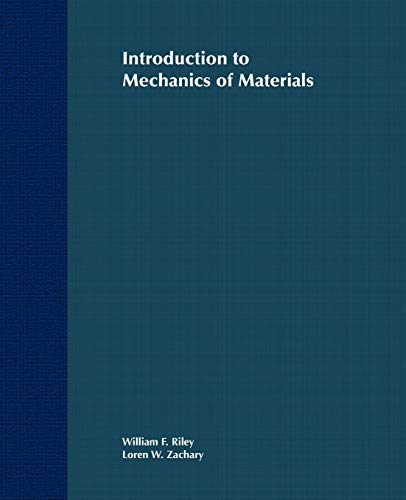 Introduction to Mechanics of Materials: William F. Riley,