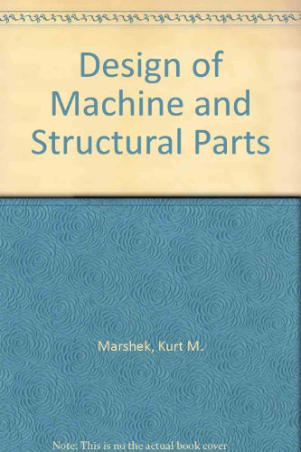 9780471849964: Design of Machine and Structural Parts