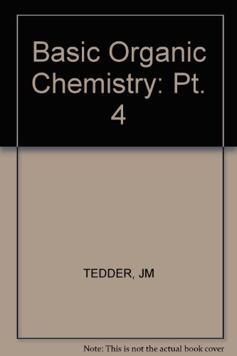 9780471850090: Basic Organic Chemistry: Pt. 4