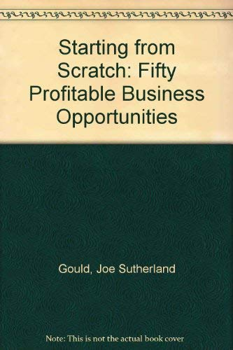 9780471850243: Starting From Scratch: 50 Profitable Business Opportunities