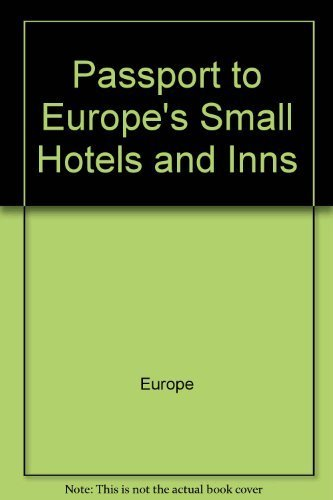 9780471850588: Passport to Europe's Small Hotels and Inns (Passport Publications Book)