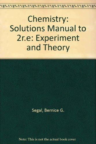 9780471851158: Chemistry: Experiment and Theory : Solutions Manual