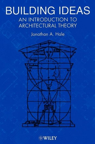 9780471851943: Building Ideas: An Introduction to Architectural Theory