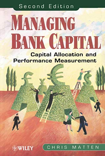 9780471851967: Managing Bank Capital: Capital Allocation and Performance Measurement, 2nd Edition