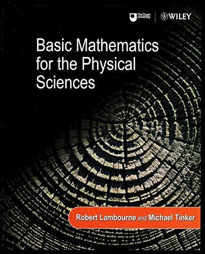Basic Mathematics for the Physical Sciences: Lambourne, Robert; Tinker,