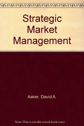 Strategic Market Management: Aaker, David A.