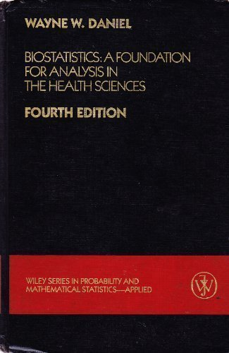 9780471852643: Biostatistics a Foundation for Analysis in the health Sciences 4e '87