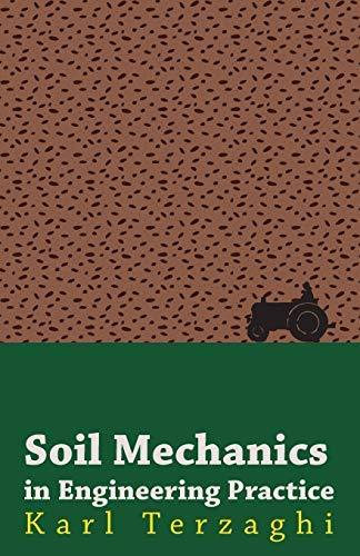 9780471852810: Soil Mechanics in Engineering Practice