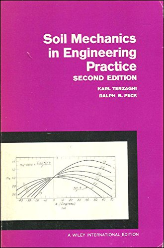 Soil Mechanics in Engineering Practice Terzaghi, Karl: Terzaghi, Karl; Peck,
