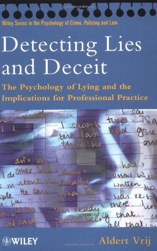 9780471853169: Detecting Lies and Deceit: The Psychology of Lying and Implications for Professional Practice (Wiley Series in Psychology of Crime, Policing and Law)