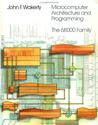 9780471853190: Microcomputer Architecture and Programming: The 68000 Family