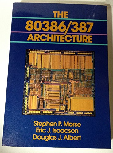 9780471853527: The 80386/387 Architecture