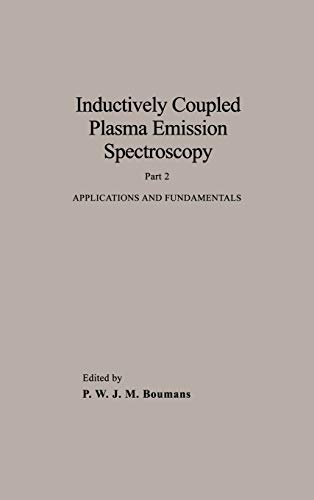 9780471853787: Inductively Coupled Plasma Emission Spectroscopy, Part II: Applications and Fundamentals