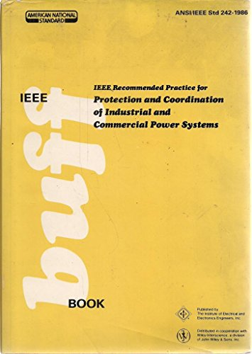 9780471853923: IEEE Recommended Practice for Protection and Coordination of Industrial and Commercial Power Systems