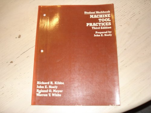 9780471854067: Machine Tool Practices: Student Workbook