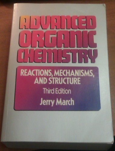 9780471854722: Advanced Organic Chemistry