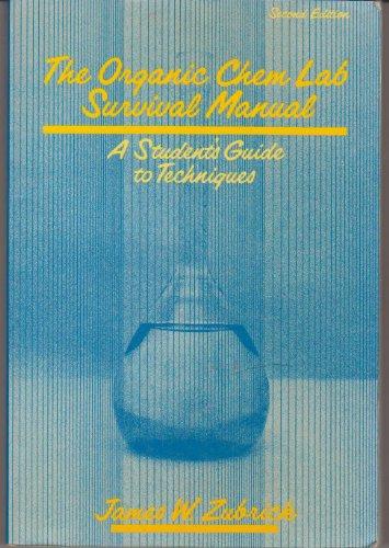 9780471855194 the organic chem lab survival manual a student s rh abebooks co uk organic chem lab survival manual 8th edition pdf organic chem lab survival manual slideshare