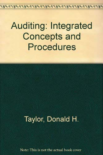 9780471856511: Auditing: Integrated Concepts and Procedures