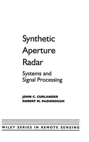 9780471857709: Synthetic Aperture Radar: Systems and Signal Processing