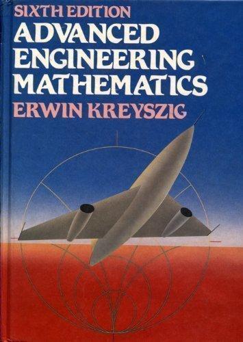 Advanced Engineering Mathematics, 6th Edition: Kreyszig, Erwin