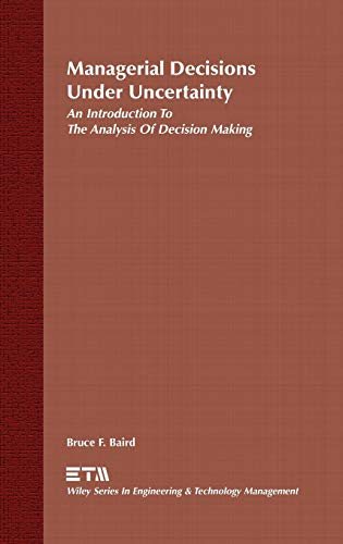 9780471858911: Managerial Decisions Under Uncertainty: An Introduction to the Analysis of Decision Making