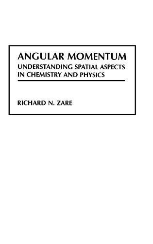 9780471858928: Angular Momentum: Understanding Spatial Aspects in Chemistry and Physics (Baker Lecture Series)