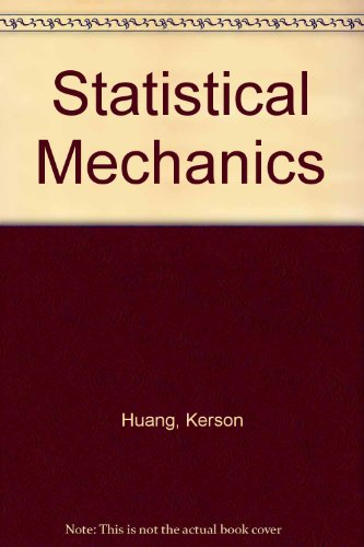 9780471859130: Statistical Mechanics