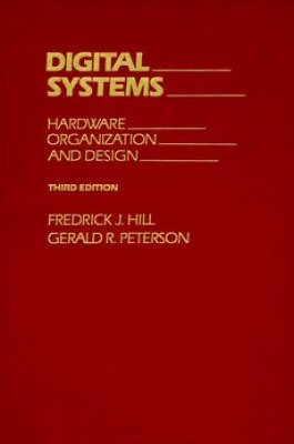 9780471859369: Digital Systems: Hardware Organization and Design