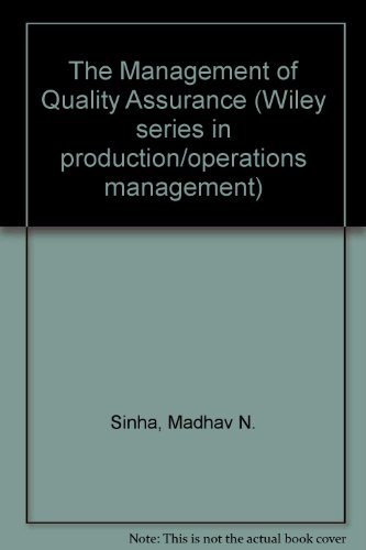 9780471859581: The Management of Quality Assurance (Wiley Series in Production/Operations Management)