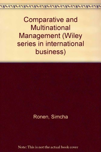 9780471859635: Comparative and Multinational Management (Wiley Series in International Business)