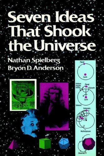 9780471859741: Seven Ideas That Shook the Universe