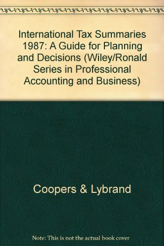 9780471859758: International Tax Summaries 1987: A Guide for Planning and Decisions