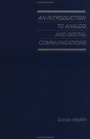 9780471859789: An Introduction to Analog and Digital Communications